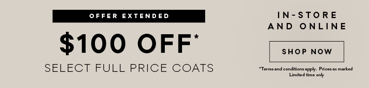 $100 Dollars Off Coats