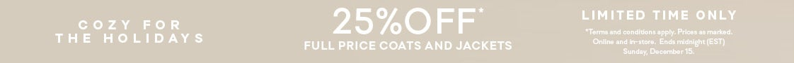 25% off Coats & Jackets