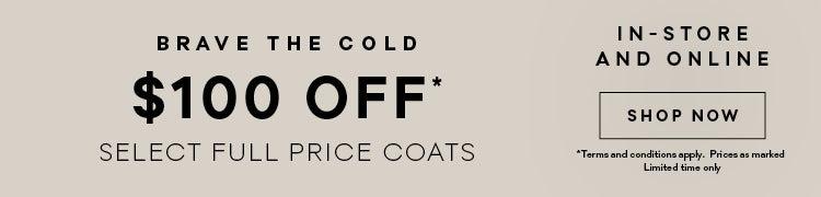 $100 Off Coats